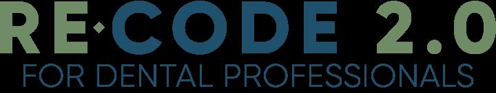 ReCODE 2.0 Dental Professionals